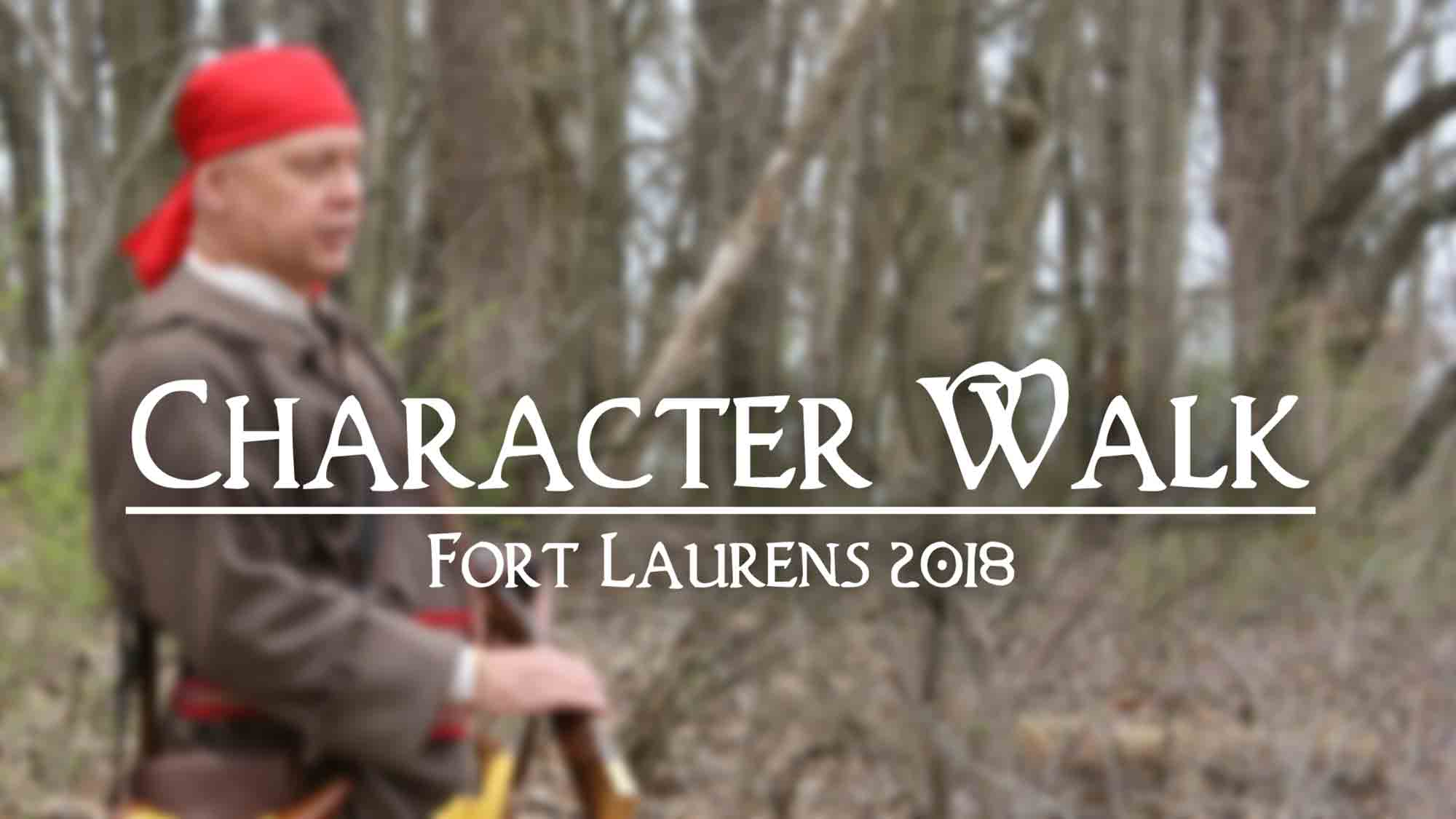 Character Walk - Fort Laurens 2018