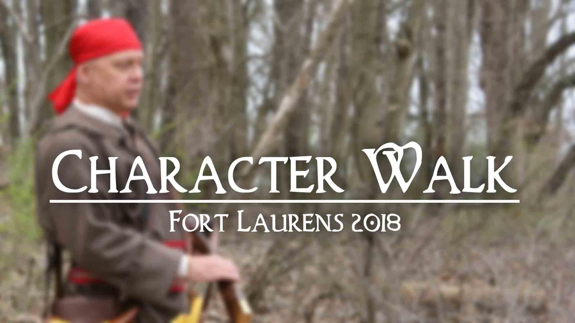 Character Walk - Fort Laurens 2018